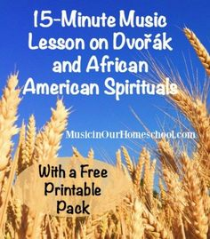 I wish Music in our Homeschools had been around when I was homeschooling. What a great resource! Free 5-Minute Music Lesson on Dvořák and African American Spirituals Music Lessons For Kids, Piano Lessons, Free Printables, Homeschool, Piano Classes, Homeschooling