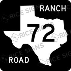 On the road again!! This time TEXAS RANCH Route 72.  Custom Route Sign Simulator for All 50 States.