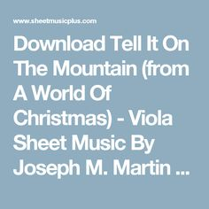 Download Tell It On The Mountain (from A World Of Christmas) - Viola Sheet Music By Joseph M. Martin - Sheet Music Plus