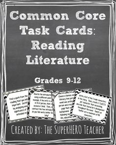 Common Core Task Cards: Reading Literature!  For grades 9-12! $