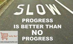 Strive To Make A Progress