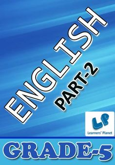 5-ENGLISH-PART-2 Interactive quizzes & worksheets on conjunctions, modal auxiliary, subject predicate, types of adjectives and types of sentences for grade-5 English students. Pattern of questions : Multiple Choice Questions   PRICE :- RS.61.00