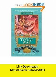 Fleet 5, The Total War (9780441011810) David Drake, Bill Fawcett , ISBN-10: 0441011810  , ISBN-13: 978-0441011810 ,  , tutorials , pdf , ebook , torrent , downloads , rapidshare , filesonic , hotfile , megaupload , fileserve
