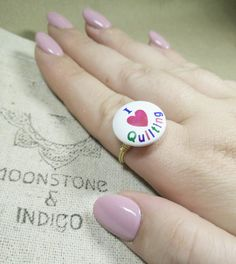Check out this item in my Etsy shop https://www.etsy.com/uk/listing/266749492/i-love-quilting-ring-quilters-jewelry