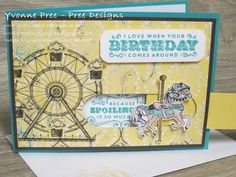 Yvonne's Stampin Up Page Kids Birthday Cards, Birthday Wishes, Birthday Blast, Birthday Cupcakes, Stampin Up Carousel Birthday, Carnival Card, Carousel Cupcakes, Slider Cards, Cool Cards