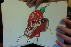 Sriracha and beer. Gettin frisky. // Sriracha Fan Art