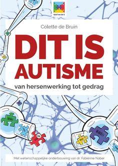 Het lijkt wel alsof steeds meer mensen autisme hebben. Toch weten veel mensen niet precies wat autisme is en hoe je er mee omgaat. Dat leidt vaak tot ongemakkelijke momenten, woede-uitbarstingen of zelfs tot stukgelopen relaties. Juist dat is waar autisme-expert Colette de Bruin met haar nieuwe boek 'Dit is autisme!', verandering in brengt. Inspirational Books, Special Needs, Adhd, Coaching, Vans, Motivation, Words, Colette, Marcel