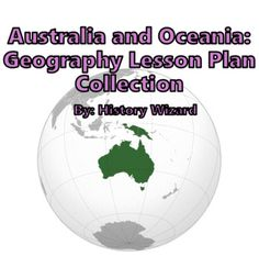 Australia and Oceania: Geography Lesson Plan Collection by History Wizard