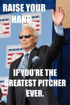 Mr. Koufax...but of course!