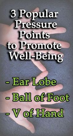 3 Popular Pressure Points To Promote Well-Being  http://www.wholesomeone.com/article/3-popular-pressure-points-promote-well-being