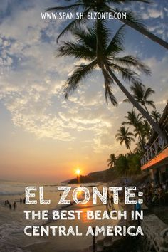 """El Zonte in El Salvador is the best beach in Central America, and we're proud to give this """"title"""" to ourselves ;-). Well, but seriously: In our humble opinion, El Zonte is at least ONE of the best beaches in Central America. Of course, this is a very individual choice, and depending on what you expect, your choice might be different. But this article might give you a good impression of what El Zonte is all about and why you should visit us! Countries In Central America, Learn Spanish Online, Travel Advisory, Amazing Destinations, Beautiful Beaches, Travel Inspiration, Tourism, At Least, National Parks"""