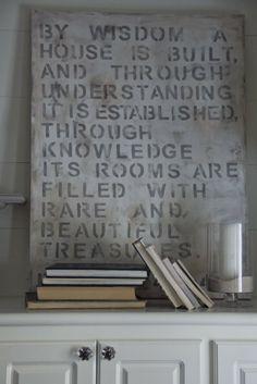 Proverbs 24:3 Beautiful words of wisdom!