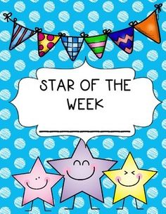 "Display this colorful poster on your bulletin board to show which student is the current ""Star of the Week""."