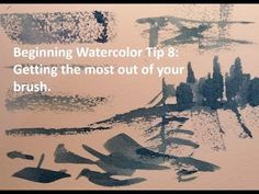 Beginning Watercolor Tip 8: Getting the most out of your brush - YouTube
