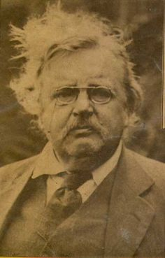 G.K. Chesterton, Gilbert Keith Chesterton,  1874 – 1936.  English writer, lay theologian, poet, philosopher, dramatist, journalist, orator, literary and art critic, biographer, author of fantasy and detective novels, Christian apologist, family man and ardent Catholic.