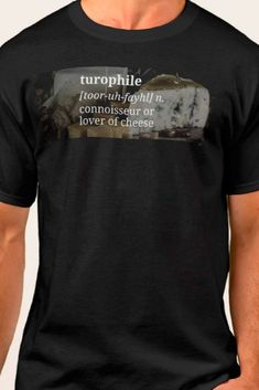 65c61d7c0 Turophile Connoisseur of Cheese T-shirt - Cheese lover gift, perfect for  friends who