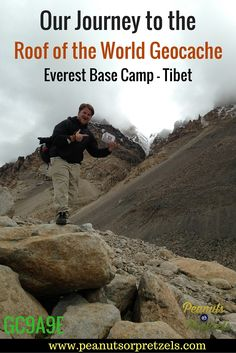 Mount Everest Geocache - Journey to the Roof of the World in Tibet - Peanuts or Pretzels Travel Articles, Travel Advice, Travel Tips, Travel Plan, Travel Info, Travel Guides, Travel Destinations, Road Trip Planner, Beautiful Places To Visit