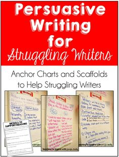 Persuasive Writing Anchor Charts and Scaffolds for Struggling Writers. Click through to see several example anchor charts and grab a free download.