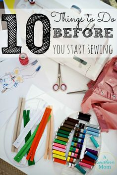 Basic Sewing   10 Things to Do Before You Start Sewing