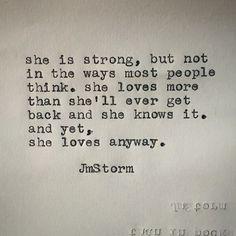 Loves anyway  #jmstorm #jmstormquotes