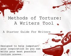 Torture Methods: Writers Guide by InkWovenHeart Writer Tips, Book Writing Tips, Writing Quotes, Writing Process, Writing Resources, Writing Help, A Writer's Life, Writing Characters, This Is A Book