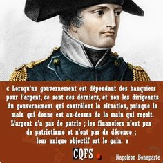 #citation #gouvernement #banquier #argent #dernier #dirigeant #controle #situation #argent #patrie #financier #patriotisme #decence #unique #objectif #gain #napoleon #bonaparte #general #empereur #france Badass Quotes, Best Quotes, Revolution, Reflection Quotes, Motivational Quotes, Inspirational Quotes, Quote Citation, French Quotes, Word Up