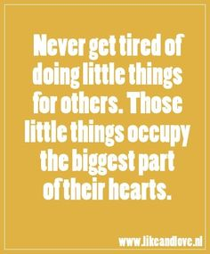 <3 When you give to others you get back in blessings so much! Its about giving not receiving ☮k☮ #Quotes