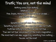 Truth; You are, not the mind