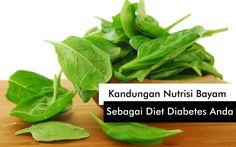 Kandungan Nutrisi dan Manfaat Bayam Sebagai Diet Diabetes Anda. Bayam mengandung karoten, lutein dan zeaxanthin. Sangat tinggi serat dan rendah gula, fitoki
