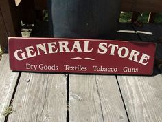 Wood Sign General Store Dry Goods Textiles by BedlamCountryCrafts, $17.00