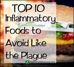 Top 10 Inflammatory Foods to Avoid Like the Plague (with great substitute suggestions). Inflammation is the root cause of obesity and disease. The good news is that inflammation can be controlled by simply altering our diet alone. For example, did you know that Cooking meat at lower levels of heat makes it far less inflammatory?