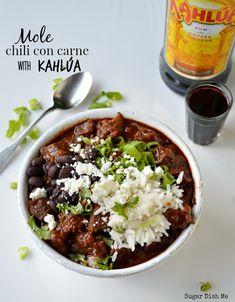 Mole Chili Con Carne with Kahlua - Sugar Dish Me