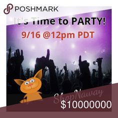 Party Time - Theme: TBD It's party time!   Get ready to get your party one with ShopN'away on 9/16@12pm PDT.   I am on the hunt for amazing host picks.  Thank you for your continued support! Shop N' Other
