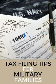 Tax Filing Tips for Military Families