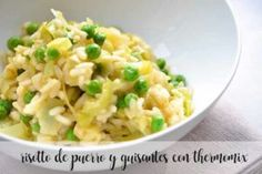 Risotto de puerros y guisantes con thermomix - Recetas para Thermomix Rissoto Thermomix, Ethnic Recipes, Food, Snap Peas, Recipes With Vegetables, Potatoes, Spanish Cuisine, Bon Appetit, Vegetable Recipes