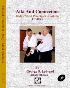 "This two disc set with George Ledyard Sensei offers a body centered, principle based ""how to"" explanation of the essential elements of performing technique with ""Aiki"" rather than mere muscular force. This is an instructional set on the principles that are contained in all Aikido techniques and is not specific to any particular style."