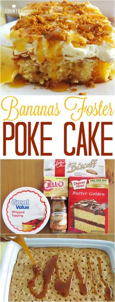 Bananas Foster Poke Cake recipe from The Country Cook (Dump Cake Recipes) Brownie Desserts, Oreo Dessert, Mini Desserts, Coconut Dessert, Easy Desserts, Delicious Desserts, Yummy Food, Lemon Cakes, Coconut Poke Cakes