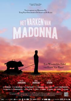 Het varken van Madonna (Madonna's Pig) (2011, Frank Van Passel). Seen in December on TV. My rating 5,5/10