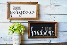 Good Morning Gorgeous | Hello There Handsome| Bathroom Signs| Farmhouse Decor| Farmhouse Sign| Wedding Signs| Anniversary| Fixer Upper Style #ad