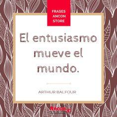 #Frases | ¡Vivamos la vida con entusiasmo entonces! #ArthurBalfour