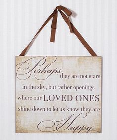 Loving this Brown 'Where Our Loved Ones Shine Down' Wall Sign on #zulily! #zulilyfinds