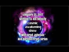 Shifting To 4th Density With Brad Johnson And Adronis – Cosmic Awakening Show  : In5D Esoteric, Metaphysical, and Spiritual Database