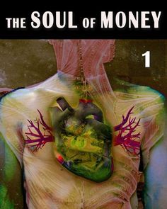 The Soul of Money – Introduction - Part 1.     How does Consciousness function?     Why Consciousness exists. Where Consciousness exists?     How i...