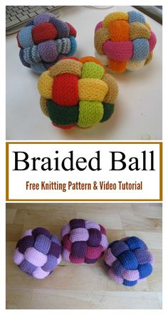 Sewing Toys Braided Ball Free Knitting Pattern and Video Tutorial Loom Knitting, Free Knitting, Baby Knitting, Fair Isle Knitting Patterns, Knitting Dolls Free Patterns, Knitted Animals, Crochet For Boys, Sewing Toys, Knitted Dolls