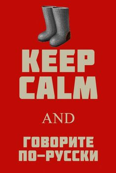Keep calm and speak Russian! Visit www.russiancentre.co.uk to find out about group and individual Russian courses.
