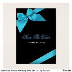 Shop Turquoise Ribbon Wedding Save The Date MiniCard created by Ruxique. Ribbon Wedding, Wedding Cards, Wedding Invitation Card Template, Wedding Invitations, Wedding Save The Dates, Things To Come, Turquoise, Bridal, Paper