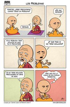 013. ZEN TOONS: Los Problemas. – Zen Toons – Sabiduría Ancestral en Cartoons