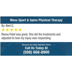 Reena Patel was great. She did the treatments and adjusted to how my injury was...