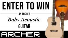 Win an Archer Baby acoustic guitar! Expires:  March 31, 2015 Eligibility:  United States | 13+