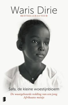 """Read """"Saving Safa Rescuing a Little Girl from FGM"""" by Waris Dirie available from Rakuten Kobo. Waris Dirie, the Somalia nomad who became a supermodel, and an anti-FGM activist, first came to the world's attention wi. Somali, Good Books, Books To Read, My Books, Best Biographies, Nour, The Grim, Thrillers, Memoirs"""